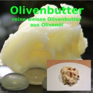 Olivenbutter olea europaea 100% reine Oliven Butter -  Pflegebutt