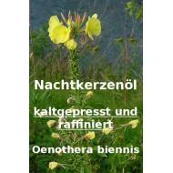 Nachtkerzenöl kaltgepresst und raffiniert ca. 9% GLA Oenothera biennis